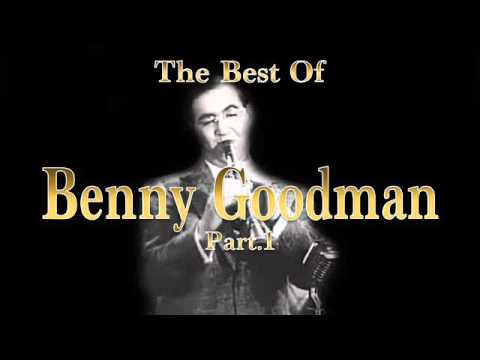 The Best of Benny Goodman - Part 1 | Jazz Music