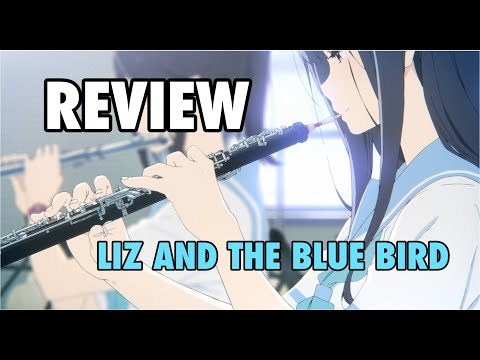 Liz And The Blue Bird   Review