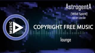 Copyright Free Music - AstrogentA - Wild Spirit