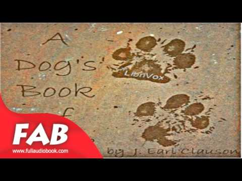 A Dog's Book of Verse Full Audiobook by J. Earl CLAUSON by Anthologies