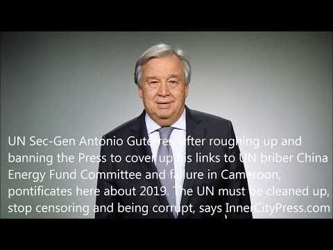 Inner City Press: UNSG Guterres' 2019 Message Ignores His
