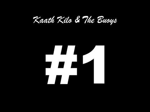 Kaath Kilo & The Buoys - We Are Number One