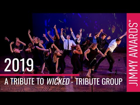 """2019 Jimmy Awards """"A Tribute to WICKED"""" - The Tribute Group"""