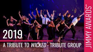 "2019 Jimmy Awards ""A Tribute to WICKED"" - The Tribute Group"