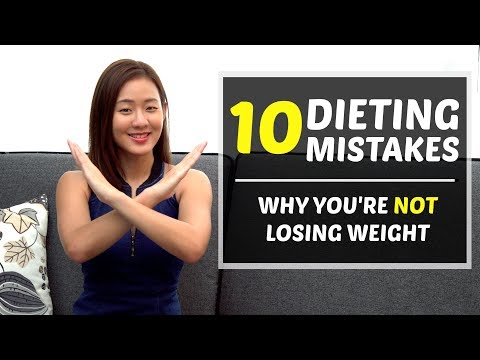 10 Dieting Mistakes - Why You're Not Losing Weight! | Joanna Soh