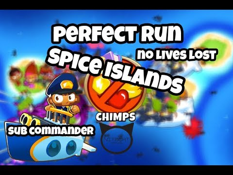 Bloons TD6 Spice Islands CHIMPS Mode Perfect Run