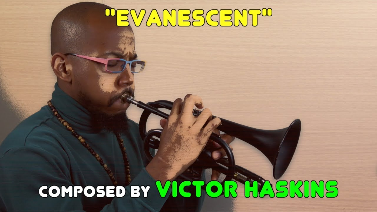 """Evanescent"" performed by Victor Haskins"