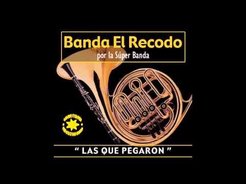 Yo Tengo Una Ilusión - Banda El Recodo por La Super Banda / Las Que Pegaron
