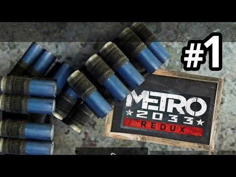 Metro 2033 Redux #1 - HANDCAR TO RIGA - PC gameplay and commentary
