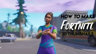 How To Make Fortnite 3D Thumbnails (Without PC)