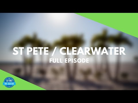 St Pete / Clearwater, Florida | BEAUTIFUL BEACHES | Full Episode