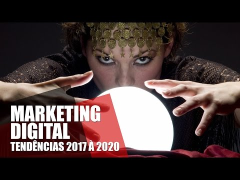 MARKETING DIGITAL 2017 2018 2019 2020 TENDÊNCIAS GOOGLE, FACEBOOK, YOUTUBE, MICROSOFT