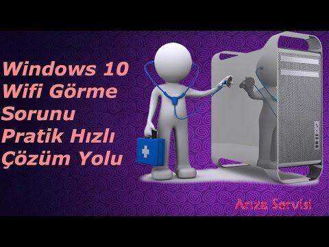 Windows 10 Wifi Görme Sorunu Pratik Hızlı çözüm Yolu
