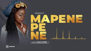 Mwasiti - Mapene (Official Audio)