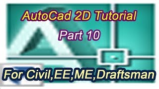 AutoCad - 2D Tutorial Part 10    AutoCad - tutorial for beginners    by Subhankar Pal