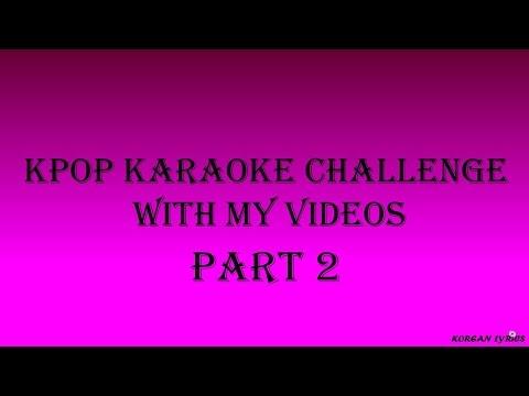 Kpop Karaoke Challenge - Very Easy Part 2