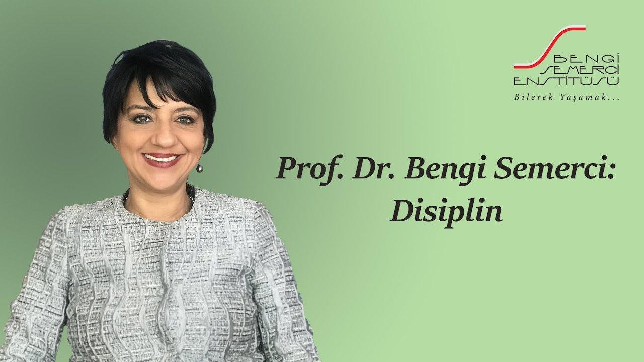 Download Prof. Dr. Bengi Semerci: Disiplin