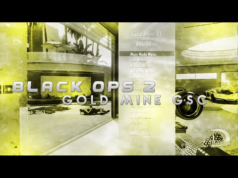 [PS3] Gold Mine V1 Black Ops 2 GSC Mod Menu [1.19]
