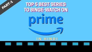 Top 5 Best Web series on Amazon prime | 2019