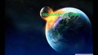 097 SURAH AL QADR, (Audio) Recited By Sheikh Abdul Rahman Al-Sudais