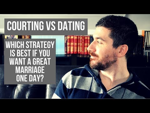 courtship and dating so what's the difference