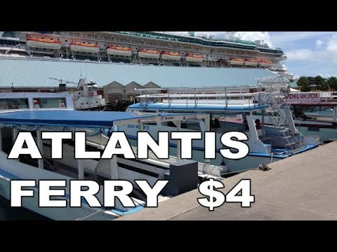 Ferry to Atlantis, Paradise Island, Nassau, Bahamas and Travel Update