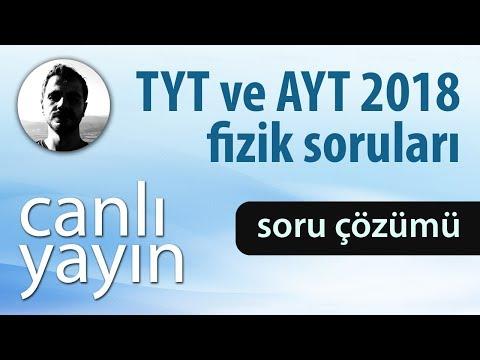 TYT ve AYT 2018 - Fizik Sorularını Çözüyoruz
