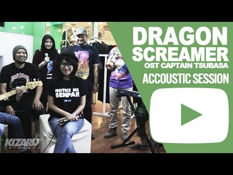 OST CAPTAIN TSUBASA, Dragon Screamer Indonesian Version - Accoustic Session by HoneybeaT