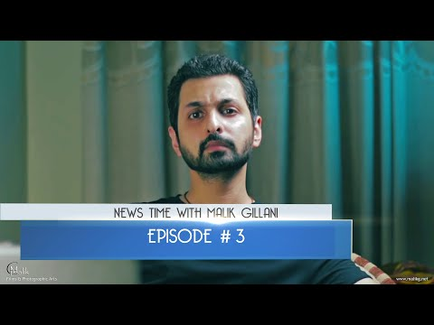 News Time With Malik Gillani - Episode 03 - Hindi / Urdu