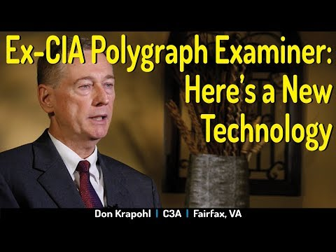 Former CIA Polygraph Examiner Discusses Benefits of EyeDetect Lie Detection Technology