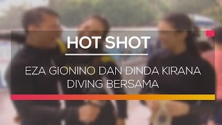 Eza Gionino Dan Dinda Kirana Diving Bersama - Hot Shot