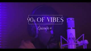 TheLove - 90s Of Vibes EP04 (ENTRE NOUS)