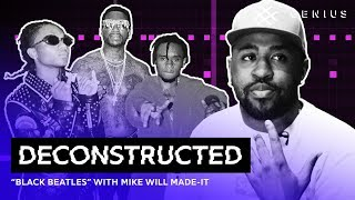 "The Making Of ""Black Beatles"" With Mike Will Made It 