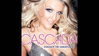 Cascada - Evacuate The Dancefloor (Audio)
