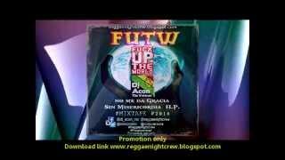 Fuck up The World  ( FUTW )  Mixtape By DJ Acon Reggae Night Crew