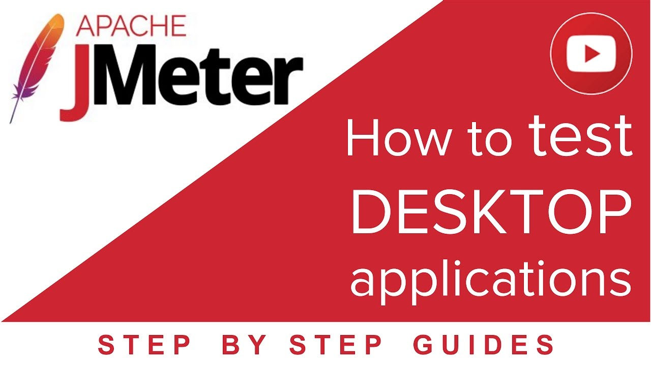 JMeter - How to test DESKTOP Applications (5 Steps) - YouTube