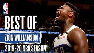Best Of Zion Williamson | 2019-20 NBA Season