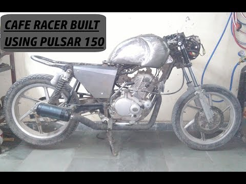 BUILDING A CAFE RACER USING A BAJAJ PULSAR 150