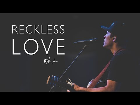 Reckless Love - with chords and lyrics (Bethel Music)