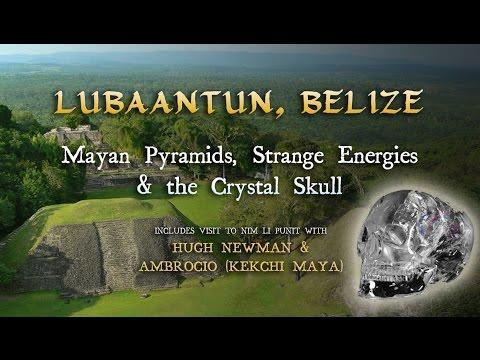 Lubaantun, Belize: Mayan Pyramids, Strange Energies & the Crystal Skull