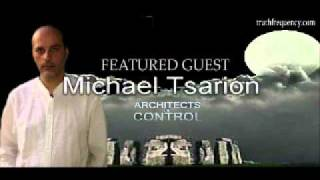 Architects of Control - Michael Tsarion - Truth Frequency Radio - Part 2
