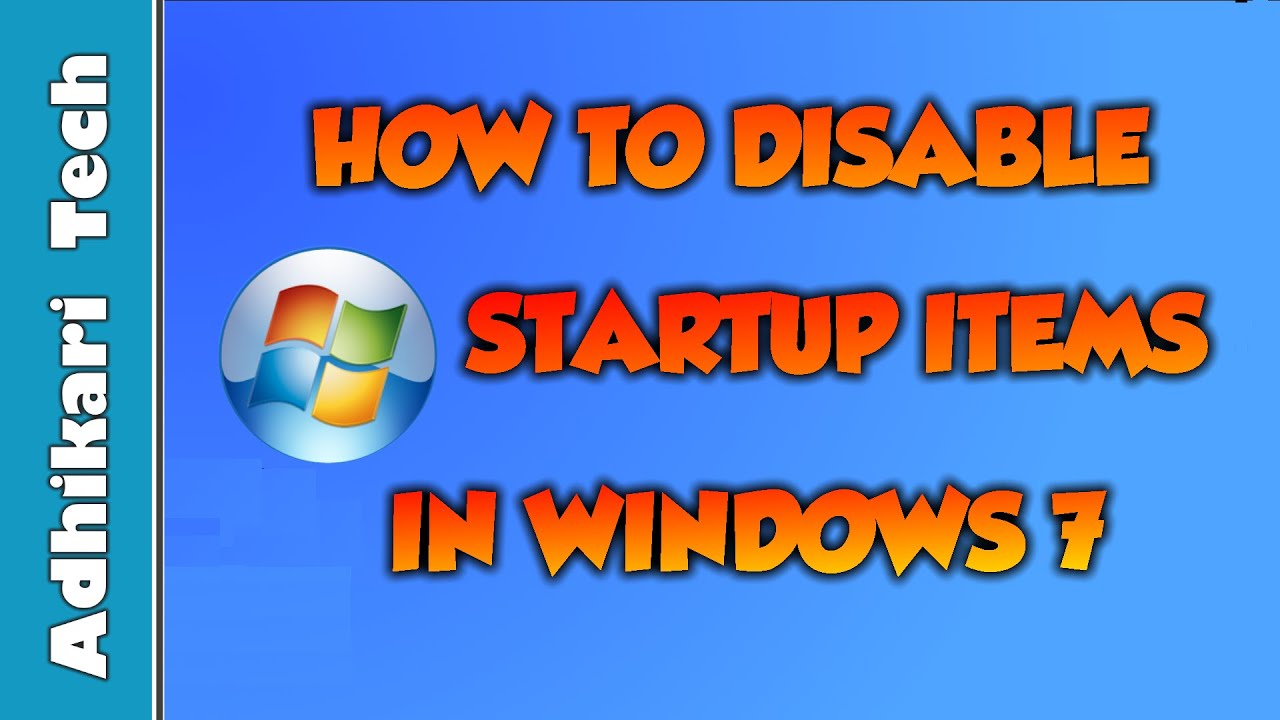 how to add remove programs from startup windows 7