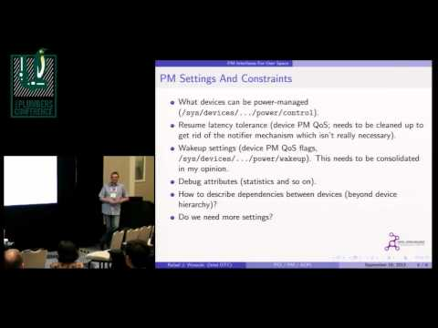 PM Interfaces Between User Space and the Kernel - Rafael Wysocki, Intel OTC