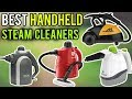 TOP 6: Best Handheld Steam Cleaners | Which is the Best Handheld Steam Cleaner
