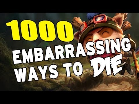 1000 Most Embarrassing Ways to Die #1 (League of Legends)