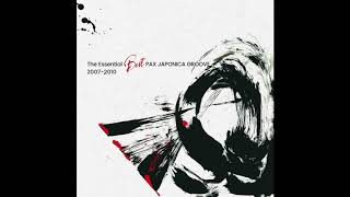 PAX JAPONICA GROOVE -Eastern Wind-