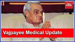 Latest Medical Update: Vajpayee's Health Still Critical, On Full Life Support