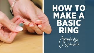 How to Make a Basic Ring | Jewelry 101