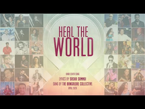heal-the-world-(michael-jackson)-hindi-cover-by-the-bangalore-collective