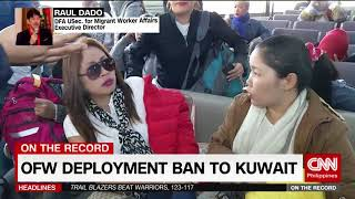 On The Record: OFW deployment ban to Kuwait